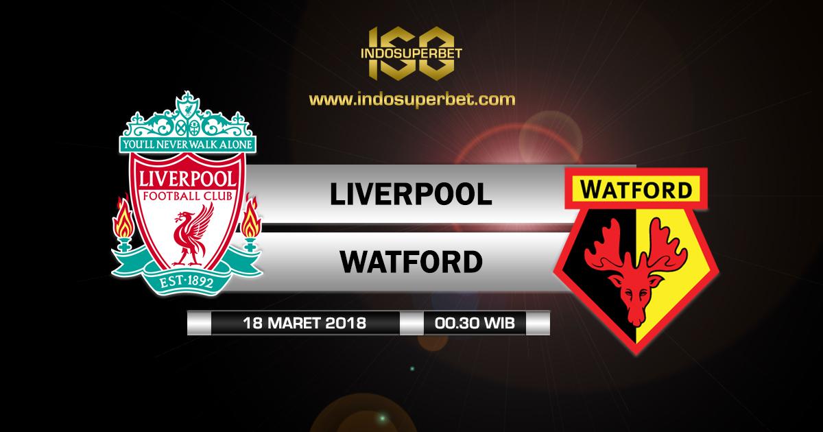 Prediksi Liverpool vs Watford 18 Maret 2018