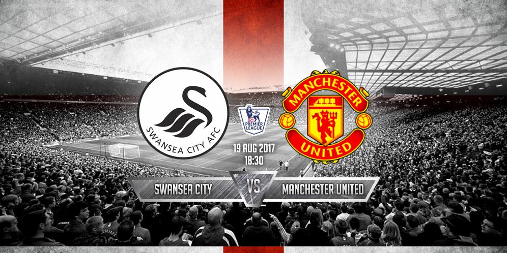 Prediksi Swansea vs Manchester United 19 Agustus 2017