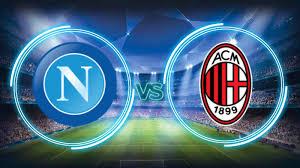 Prediksi Napoli vs AC Milan 19 November 2017